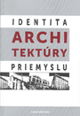 Identita architektúry priemyslu