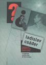 Ladislav Csáder