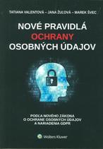 Nové pravidlá ochrany osobných údajov