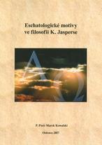 Eschatologické motivy ve filosofii K. Jasperse