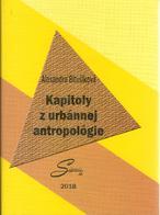 Kapitoly z urbánnej antropológie