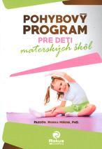 Pohybový program pre deti materských škôl