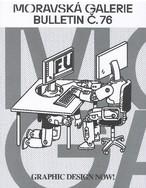 Bulletin Moravské galerie v Brně č. 76