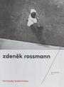 Horizonty modernismu - Zdeněk Rossmann