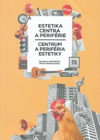 Estetika centra a periférie - centrum a periféria estetiky