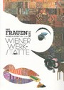 Die Frauen der Wiener Werkstätte
