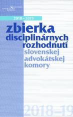 Zbierka disciplinárnych rozhodnutí slovenskej advokátskej komory