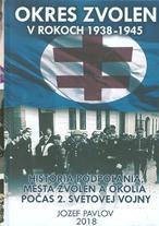 Okres Zvolen 1938-1945