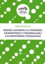 Rozvoj jazykovej a literárnej gramotnosti v predškolskej a elementárnej pedagogike