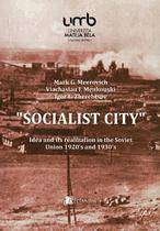 """Socialist city"""