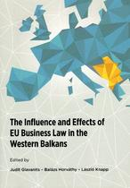 The influence and effects of EU business law in the Western Balkans