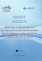 Právne a ekonomické súvislosti elektronického monitoringu obvinených a odsúdených osôb